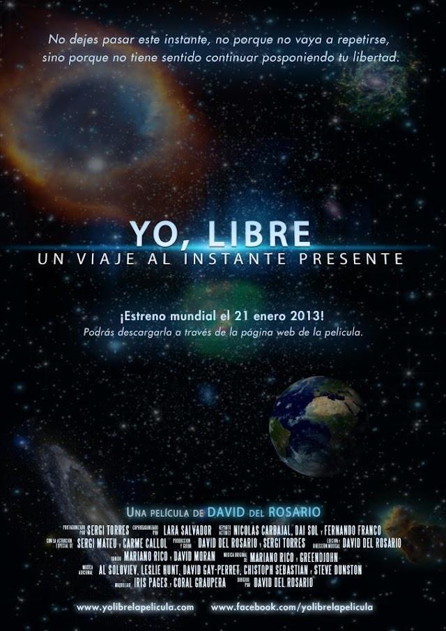 YO, LIBRE: UN VIAJE AL INSTANTE PRESENTE [Película]