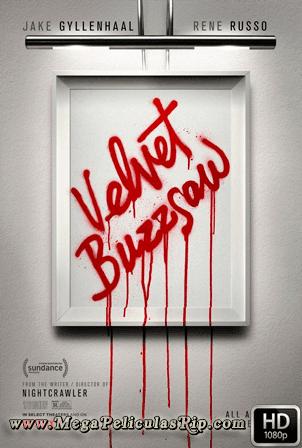 Velvet Buzzsaw [1080p] [Latino-Ingles] [MEGA]