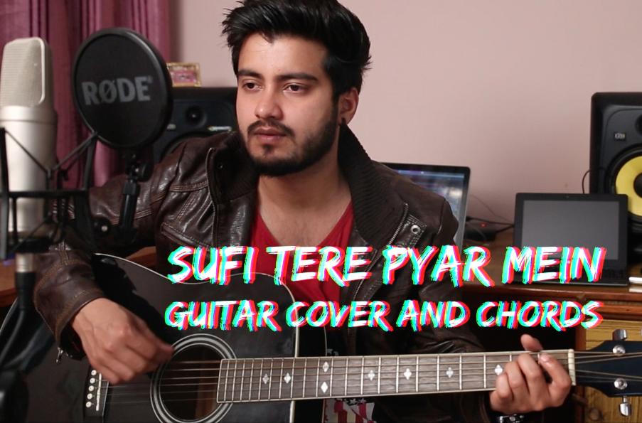 Sufi Tere Pyar Mein Ban Hi Gaya Jai Veeru Guitar Cover And Chords