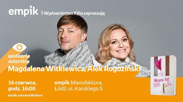 Zapraszam na spotkanie z Magdaleną Witkiewicz i Alkiem Rogozińskim