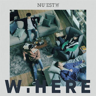 Lirik Lagu NU'EST W - WHERE YOU AT Lyrics