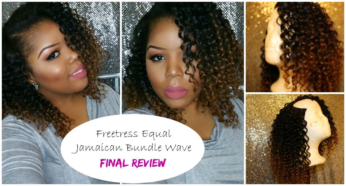 Final Review Freetress Jamaican Bundle Wave