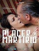Placer y Martirio (2018)