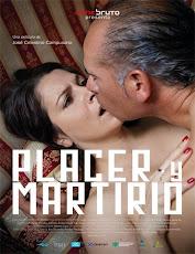 pelicula Placer y Martirio (2018)