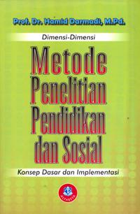 Dimensi-dimensi Metode Penlitian Pend. dan Sosial