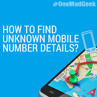 How to find unknown mobile numbers details