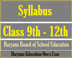 image : HBSE Syllabus - 9th-12th 2017-18 Question Paper Design @ Haryana-Education-News.com