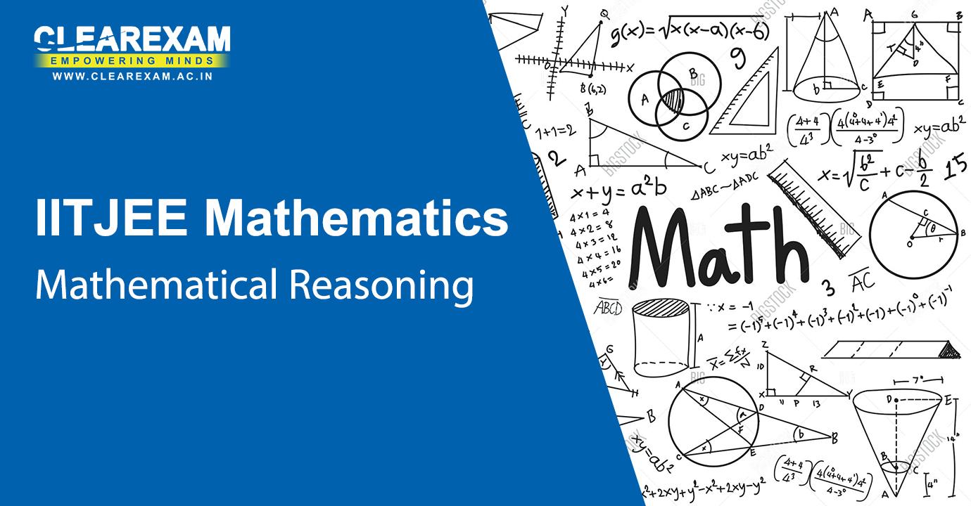 IIT JEE Mathematics Mathematical Reasoning