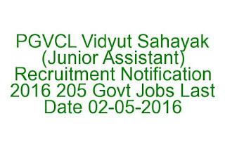 PGVCL Vidyut Sahayak (Junior Assistant) Recruitment Notification 2016 205 Govt Jobs Last Date 02-05-2016