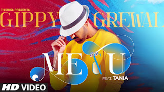 T-Series presents Me & U lyrics penned by Happy Raikoti & music by Desi Crew. Me & you song is sung by Gippy Grewal with Tania featuring in song video.