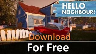 Hello Neighbor Game Download