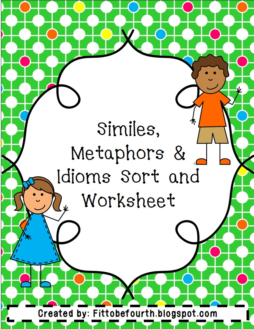 Fit to be Fourth: Similes, Metaphors, & Idioms (with a freebie)