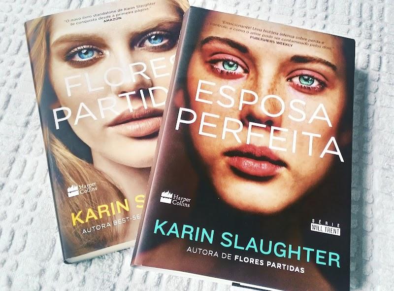 [RESENHA #365] ESPOSA PERFEITA - KARIN SLAUGHTER