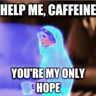 Star Wars Princess Leia runs on coffee.