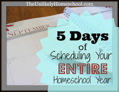 5 Days of Scheduling Young Entire Homeschool Year-The Unlikely Homeschool