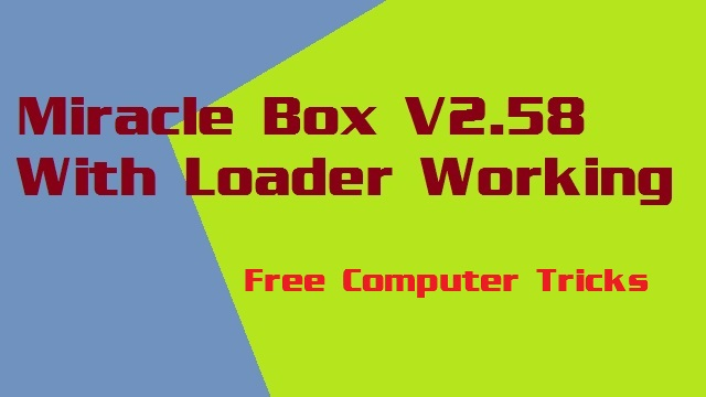 Miracle Box V2 58 With Loader Working Without Box and 100