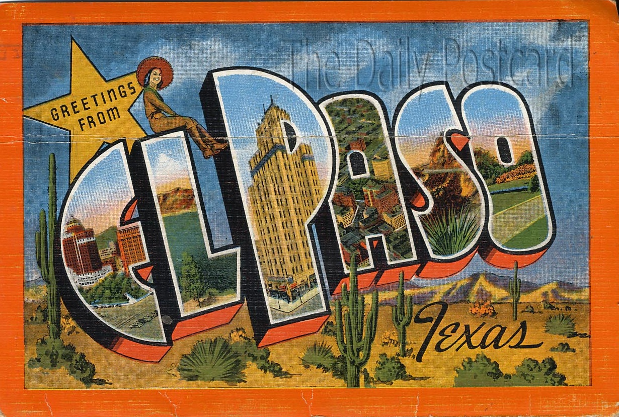 The Daily Postcard Can T Get Enough Of El Paso