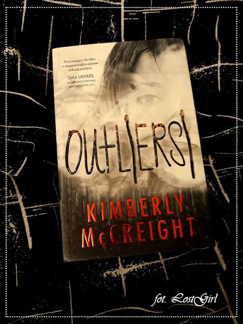 """Outliersi"" Kimberly McCreight [OUTLIERSI #1]"