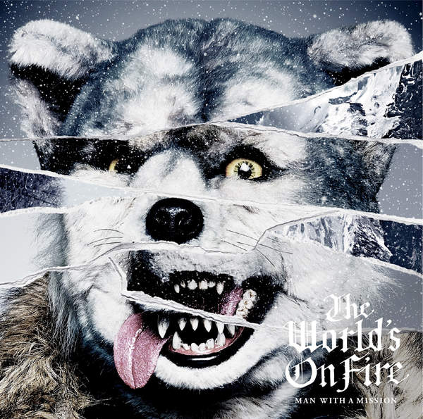 [Album] MAN WITH A MISSION – The World's On Fire (2016.02.10/MP3/RAR)