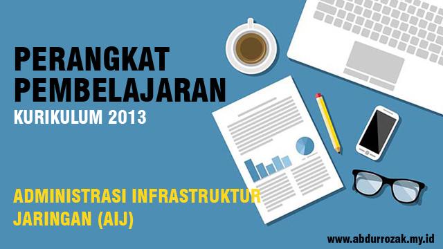 Perangkat Pembelajaran Administrasi Infrastruktur Jaringan Kurikulum 2013