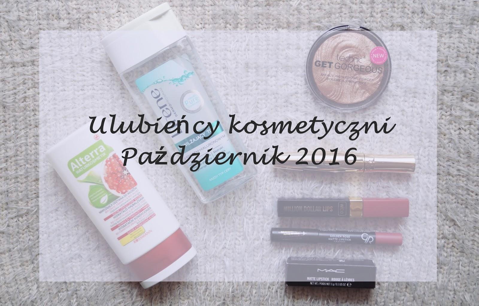 Ulubieńcy kosmetyczni - Październik 2016