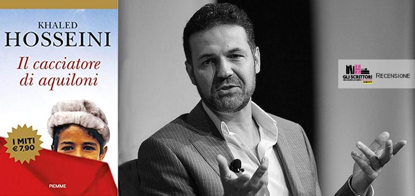 Recensione: Il cacciatore di aquiloni, di Khaled Hosseini