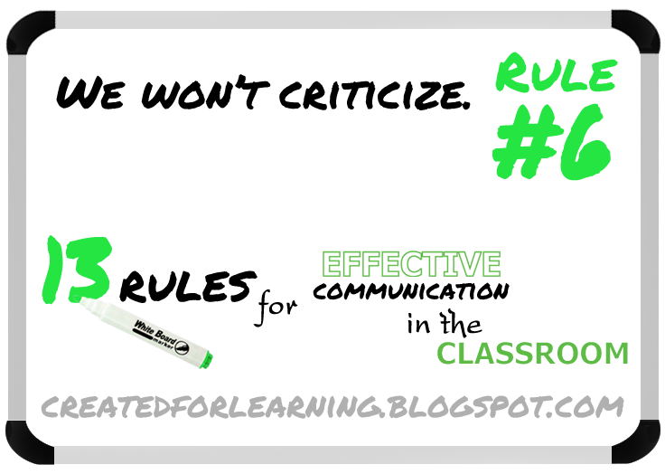 http://createdforlearning.blogspot.com/2014/08/13-rules-for-effective-communication-in_12.html