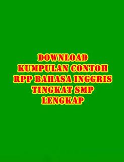 Kumpulan Contoh RPP Bahasa Inggris SMP - Download