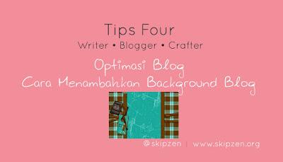 Cara Menambahkan Background Gambar pada Blog