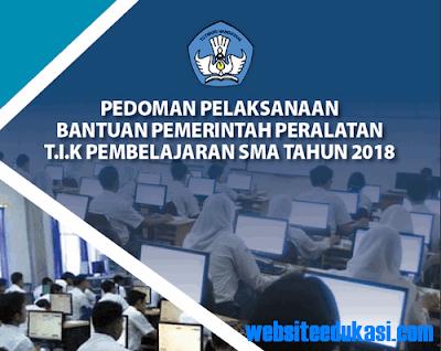 Pedoman Bantuan Pemerintah Peralatan TIK Pembelajaran SMA Tahun 2018