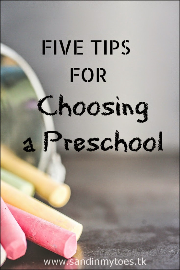 Five tips for choosing a good preschool for your child