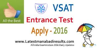 VSAT 2016 Admission Procedure, VSAT Application Form 2016, VSAT 2016 Apply Online