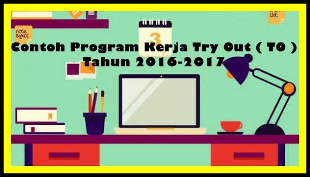 Contoh Program Kerja Try Out Sekolah Semua Jenjang Tahun 2017-2018