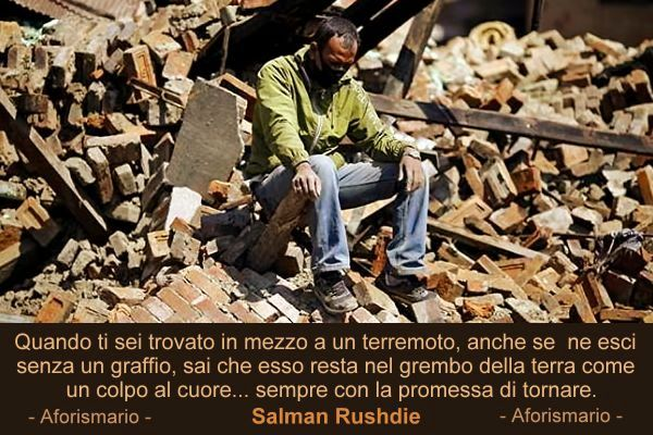 Amato Aforismario®: Terremoto - Frasi sulle Scosse sismiche IT15