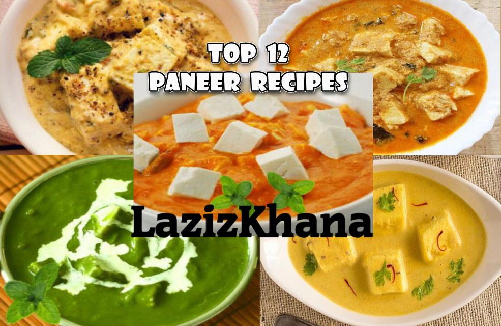 Top 12 Paneer Recipes in Hindi