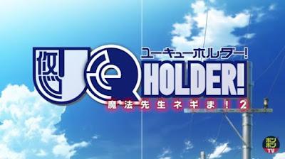 UQ HOLDER! Mahou Sensei Negima! 2