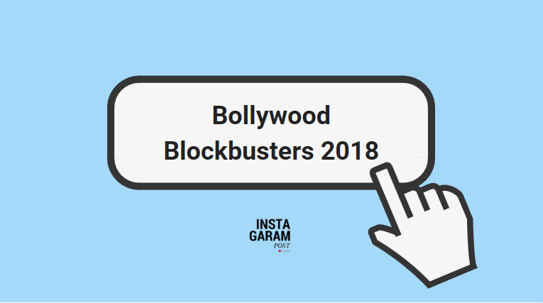 Bollywood Upcoming Blockbuster Movies 2018