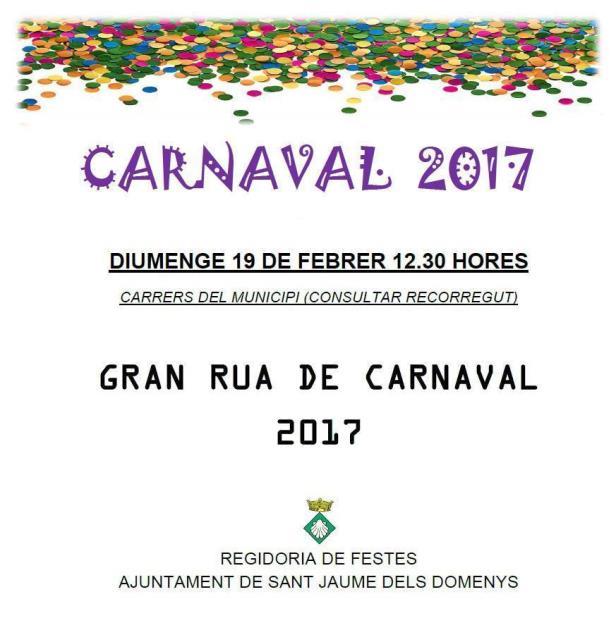 Cartell Carnaval 2017 Sant Jaume dels Domenys Diumenge 19 de febrer a les 12.30 hores