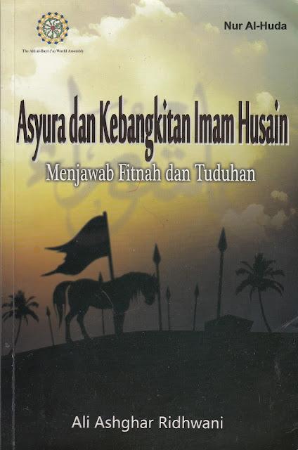 """Penyimpangan Syiah dalam Buku """"Asyura dan Kebangkitan Imam Husain"""""""
