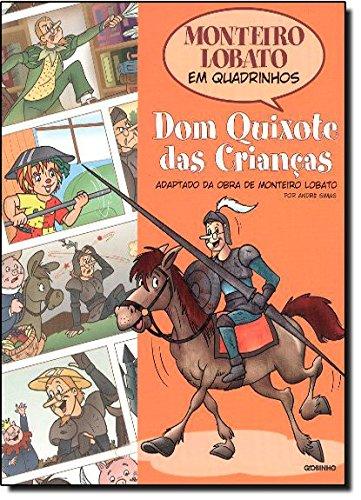 Monteiro Lobato em Quadrinhos Dom Quixote das crianças Monteiro Lobato