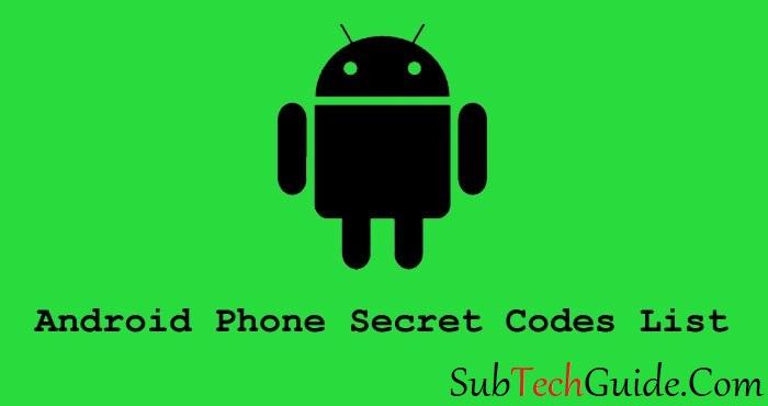 Android Phone User Ke Liye 100 Hidden Secret Codes 2017