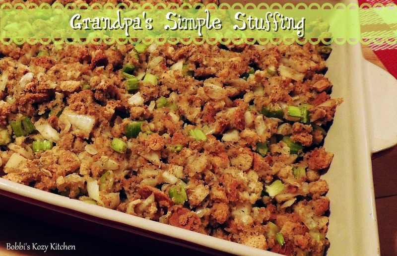 Quick and easy, this simple stuffing was a tradition in our home. Grandpa always made it and now I make it the same way. Why mess with perfection? From www.bobbiskozykitchen.com