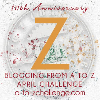 #AtoZChallenge 2019 Tenth Anniversary blogging from A to Z challenge letter Z