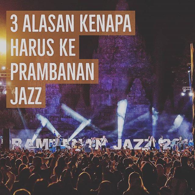 Lepas penat dan hiruk pikuk sembari menikmati musik jazz dari penampilan para artis di Prambanan Jazz 2017