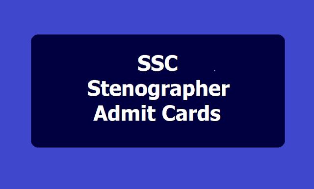 SSC Stenographer Admit Cards