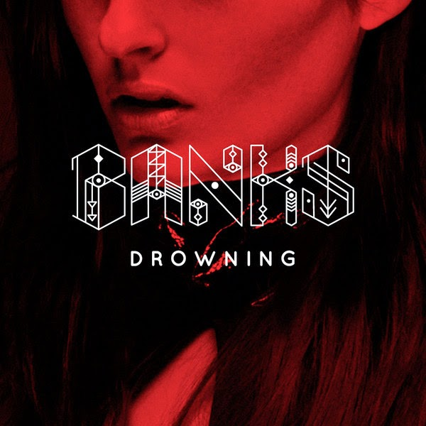 Banks - Drowning - Single Cover