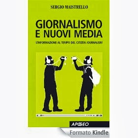 Giornalismo e Nuovi Media - L'informazione al tempo del Citizen Journalism - eBook