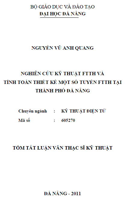 Nghiên cứu kỹ thuật FTTH và tính toán thiết kế một số tuyến FTTH tại thành phố Đà Nẵng