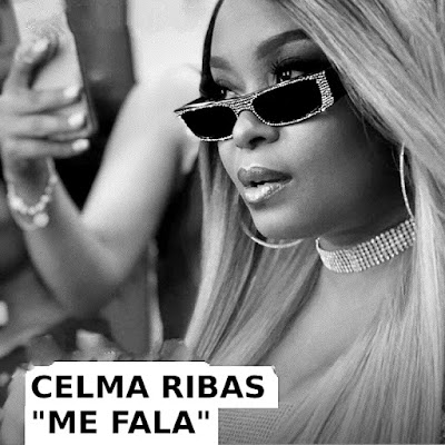 Celma Ribas - Me Fala DOWNLOAD MP3 (KIZOMBA _Zouk)