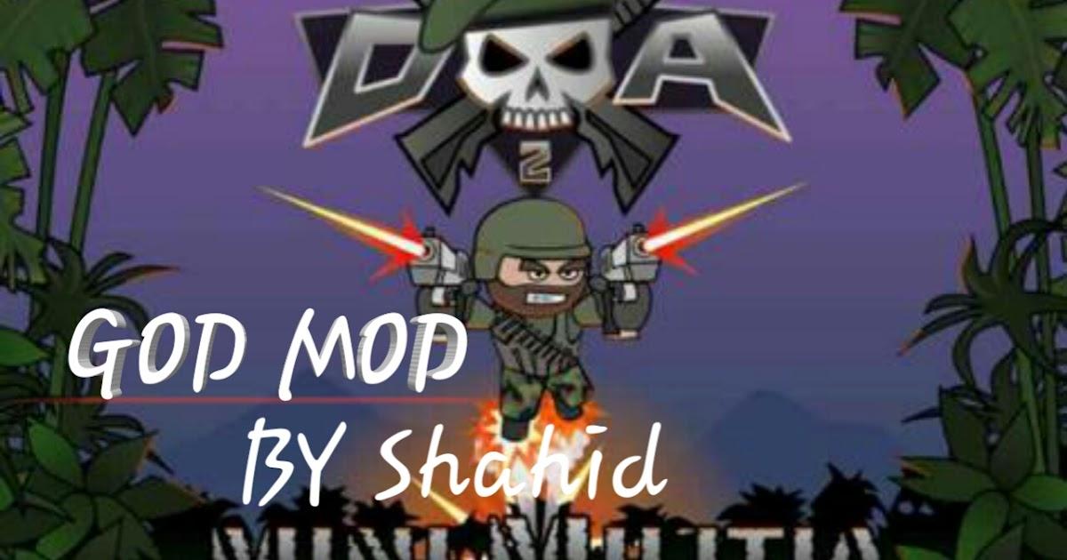 Mini militia god mod by shahid download - HACk of HACKERS